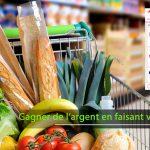 GAGNER DE L'ARGENT EN FAISANT SES COURSES AU SUPERMARCHÉ