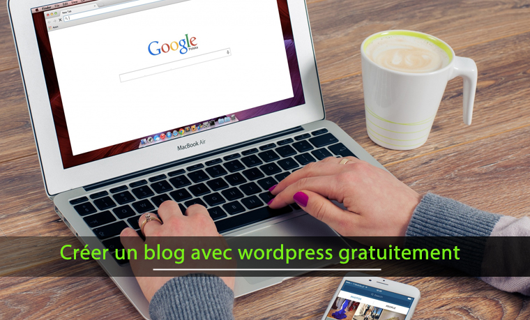 Comment créer un blog gratuitement avec wordpress