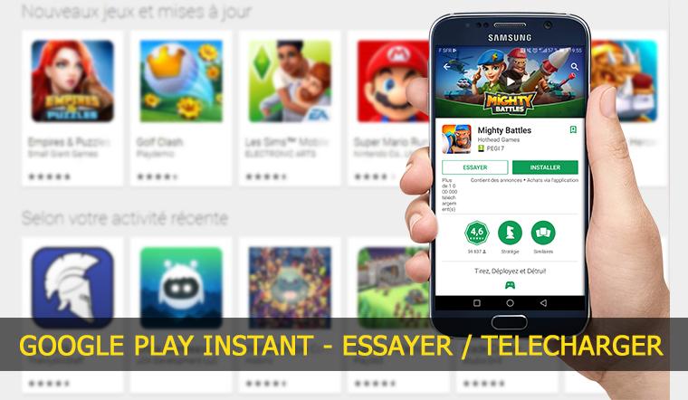 Google play instant, essayer avant de télécharger un jeu