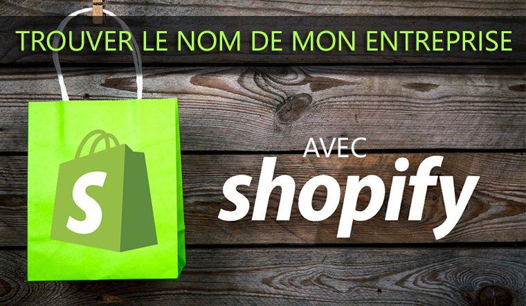 Trouver facilement un nom d'entreprise avec Shopify