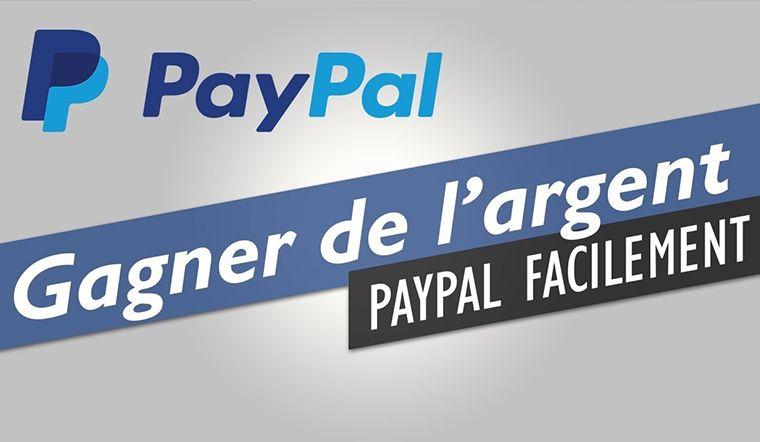 GAGNER DE L'ARGENT PAYPAL SUR LE WEB