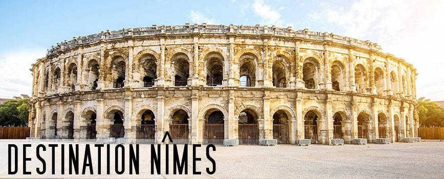 Destination Nîmes dans le sud de la France